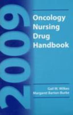 2009 Oncology Nursing Drug Handbook 2009 - Gail M. Wilkes