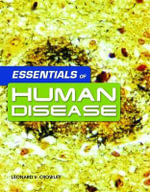 Essentials of Human Disease - Leonard V. Crowley