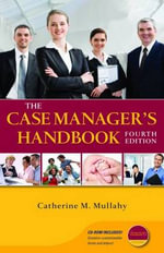 The Case Manager's Handbook - Catherine M. Mullahy