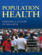 Population Health : Creating a Culture of Wellness - David B. Nash