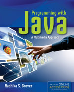 Programming with Java : A Multimedia Approach - Grover, Chris