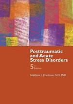 Posttraumatic and Acute Stress Disorder - Matthew J. Friedman