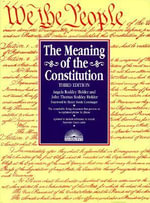 The Meaning of the Constitution, the Meaning of the Constitution - Angela Roddey Holder
