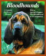 Bloodhounds : Everything about Purchase, Care, Nutrition, Breeding, Behavior, and Training - Kim Campbell Thornton