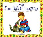 My Family's Changing : First Look at Books (Paperback) - Pat Thomas