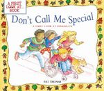 Don't Call Me Special : A First Look at Disability - Pat Thomas