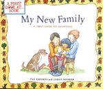 My New Family : A First Look at Adoption - Pat Thomas