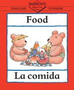 La Comida/Food : Bilingual First Books - Catherine Bruzzone