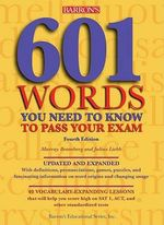 601 Words You Need to Know to Pass Your Exam - Murray Bromberg