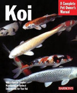 Koi : Everything about Selection, Care, Nutrition, Diseases, Breeding, Pond Design, and Maintenance, and Popular Aquatic Plants: Illustrations by Michele Earle-Bridges - George Blasiola