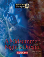 A Midsummer Night's Dream : Picture This! Shakespeare Series
