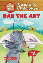 Dan the Ant : Reader's Clubhouse: Level 1 (Paperback) - Jennifer Blizin Gillis