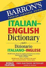Italian-English Dictionary : Dizionario Italiano-Inglese - Roberta Martignon-Burgholte