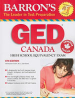 Barron's GED Canada : High School Equivalency Exam - Christopher Smith