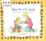 Why Am I So Tired? : A First Look at Childhood Diabetes - Pat Thomas