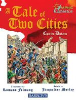 A Tale of Two Cities : Graphic Classics - Charles Dickens