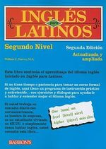 Ingles Para Latinos, Nivel Dos - William C Harvey