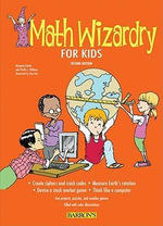Math Wizardry for Kids : 2nd Edition - Margaret Kenda