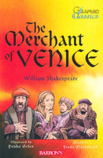 The Merchant of Venice : Graphic Classics - William Shakespeare