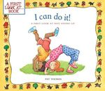 I Can Do It! : A First Look at Not Giving Up - Pat Thomas