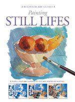 Painting Still Lifes - Gabriel Martin Roig