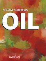 Oil : Creative Techniques - Josep Asuncion