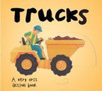 Trucks : A Very First Action Book - Barron's