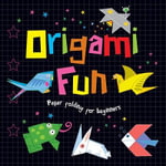 Origami Fun - Jon Tremaine