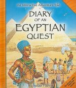 Diary of an Egyptian Quest : An Interactive Adventure Tale - Nicholas Harris