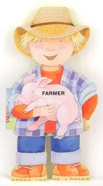 Farmer : Little People Shape Books - G Caviezel