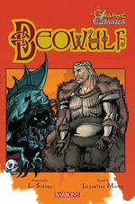 Beowulf : Graphic Novel Edition - Jacqueline Morley