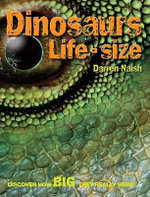 Dinosaurs Life Size : Discover How Big They Really Were - Dr Darren Naish