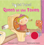 Queen of the Toilet! - Rose Inserra