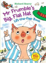Mr. Frumble's Big, Flat Hat Lift-The-Flap Book : With Big Flaps for Small Hands! - Richard Scarry