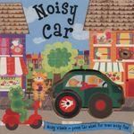 Noisy Car : Noisy Wheels - Liza Lewis