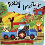 Noisy Tractor : Press the Wheel for Some Noisy Fun! - Liza Lewis