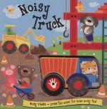 Noisy Truck : Noisy Wheels - Liza Lewis