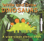 Write and Draw : Dinosaurs - Elise See Tai