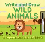 Write and Draw : Wild Animals - Elise See Tai