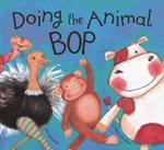 Doing the Animal Bop - Jan Ormerod