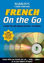 French on the Go : On the Go Language Learning Programs - Annie Heminway