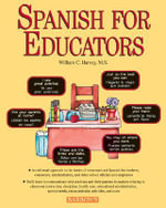 Spanish for Educators - William Harvey