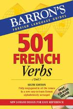 501 French Verbs : With CD-ROM [With CDROM] - Christopher Kendris