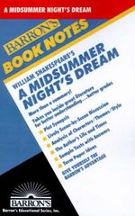 William Shakespeare's a Midsummer Night's Dream : Barron's Book Notes - George Loutro