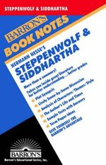 Hermann Hesse's Steppenwolf & Siddhartha : Barron's Book Notes - Ruth Goode