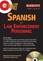 Spanish for Law Enforcement Personnel :  Spanish for Law Enforcement Personnel [With CD] - William C Harvey