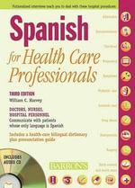 Spanish for Healthcare Professionals - William C Harvey