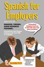 Spanish for Employers - William C. Harvey