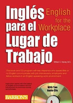 Ingles Para El Lugar De Trabajo : English for the Workplace - William C. Harvey
