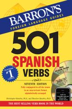 501 Spanish Verbs : 7th Ed W/CD ROM and Audio CD Pkg - Christopher Kendris